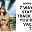 stay on track when on vacation